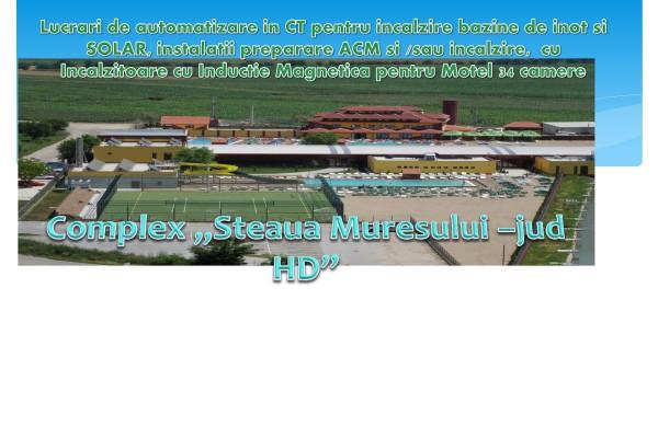 Complex Steaua Muresului – jud. Hunedoara